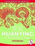 Huanying 1: An Invitation to Chinese Workbook 2 (Cheng & Tsui Chinese Language Sereis) (Chinese Edition)