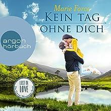 Kein Tag ohne dich (Lost in Love - Die Green-Mountain-Serie 2) Hörbuch von Marie Force Gesprochen von: Christiane Marx