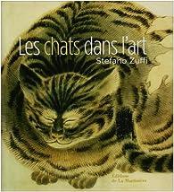 Les chats dans l\'art - Stefano Zuffi - Babelio