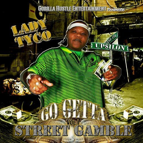 street-gamble-by-lady-tyco