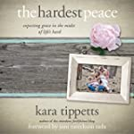 The Hardest Peace: Expecting Grace in...