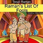 Raman's List of Fools | Rahul Garg