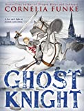 img - for Ghost Knight book / textbook / text book