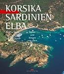 Korsika, Sardinien, Elba: H�fen und K...