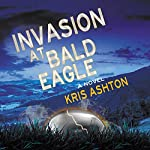 Invasion at Bald Eagle | Kris Ashton