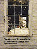 Two Worlds of Andrew Wyeth: A Conversation with Andrew Wyeth (0395270804) by Thomas Hoving