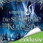 Die silberne Königin | Katharina Seck