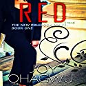 Red: The New Rulebook Series, Book 1 Audiobook by Joy Ohagwu Narrated by Andrea Tuszynski