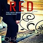 Red: The New Rulebook Series, Book 1 Hörbuch von Joy Ohagwu Gesprochen von: Andrea Tuszynski