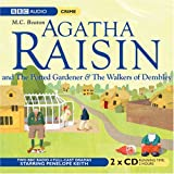 M C Beaton Agatha Raisin: The Potted Gardener and the Walkers of Dembley 2 CD set: v. 2