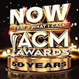 NOW That's What I Call ACM Awards - 50th Anniversary [2 CD]