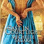Cast in Courtlight: Chronicles of Elantra, Book 2 | Michelle Sagara