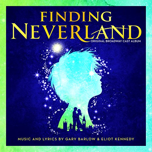 Finding Neverland (Original Broadway Cast Album)
