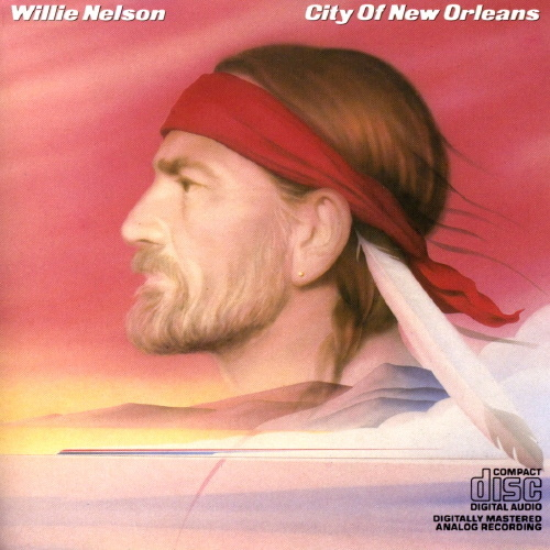 WILLIE NELSON - City Of New Orleans Vinyl