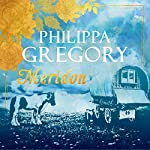 Meridon: Wideacre, Book 3 | Philippa Gregory