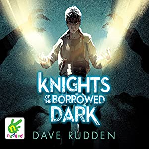 Knights of the Borrowed Dark Audiobook