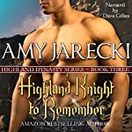 A Highland Knight to Remember: Highland Dynasty Volume 3 | Amy Jarecki