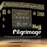 Pilgrimage 'Hajj': The Fifth High Grade of Al-Taqwa (The High Grades of Al-Taqwa) (Volume 5) | Mohammad Amin Sheikho