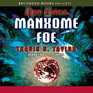 Manxome Foe: Looking Glass Series, Book 3 | [John Ringo, Travis S. Taylor]