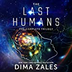 The Last Humans: The Complete Trilogy | Dima Zales,Anna Zaires
