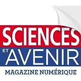 Sciences & Avenir - Le magazine