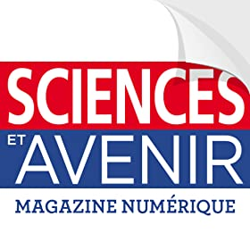 Sciences & Avenir - Le magazine