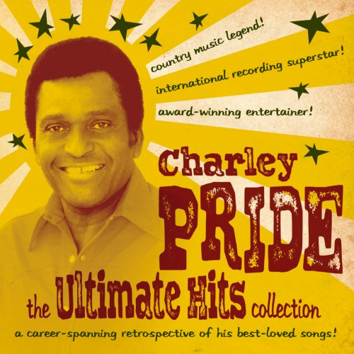 Charley Pride - Charley Pride: The Ultimate Hits Collection - Zortam Music