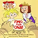 Bink & Gollie: Two for One Audiobook by Kate DiCamillo, Alison McGhee Narrated by Kate Micucci, Riki Lindhome