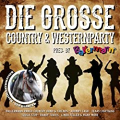 Die Gro�e Country & Western Party (Presented By Ballermann)