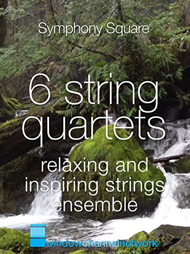 6 Strings Quartet, relaxing and inspiring strings ensemble on Amazon Prime Instant Video UK