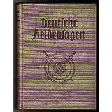 "Blunck , Hans Friedrich - Kampf , Arthur "" Deutsche Heldensagen "" EA 1938"