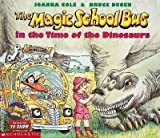The Magic School Bus (in the time of the dinosaurs) Joanna Cole