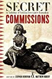 img - for Secret Commissions: An Anthology of Victorian Investigative Journalism book / textbook / text book