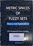 img - for Metric Spaces of Fuzzy Sets: Theory and Applications book / textbook / text book
