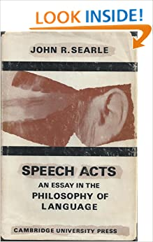 john searle an essay in the philosophy of language Speech acts: an essay in the philosophy of language john r searle limited preview - 1969 speech acts: an essay in the philosophy of language.