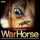 War Horse Hörbuch von Michael Morpurgo Gesprochen von: Bob Hoskins, Brenda Blethyn, Timothy Spall