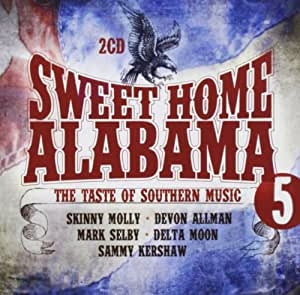 Sweet Home Alabama Vol. 5 - Great Southern Rock