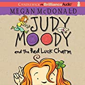 Judy Moody and the Bad Luck Charm: Judy Moody, Book 11 | Megan McDonald