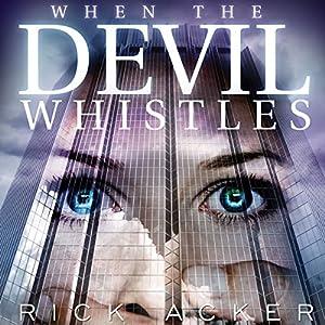 When the Devil Whistles Audiobook