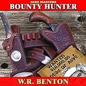 Jake Masters: Bounty Hunter | [W.R. Benton]