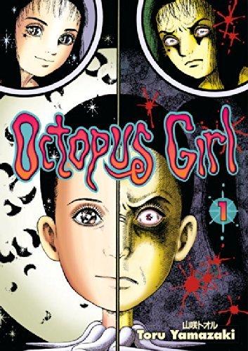 Octopus Girl, Vol. 1 by Toru Yamazaki (2006-04-18)