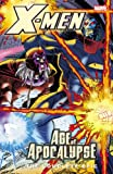 Scott Lobdell X-Men: Complete Age Of Apocalypse Epic Book 4 TPB: Complete Age Of Apocalypse Epic Bk.4 (Graphic Novel Pb)