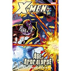 X-Men: The Complete Age of Apocalypse Epic, Book 4 by Scott Lobdell,&#32;John Francis Moore,&#32;Warren Ellis and Jeph Loeb