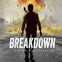 Breakdown: Season 1 (       UNABRIDGED) by Jordon Quattlebaum Narrated by Mitchell Lucas