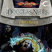 The Heir of Kayolin: Dragonlance: Dwarf Home, Book 2 | Douglas Niles