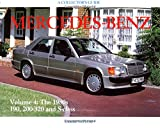Mercedes-Benz Since 1945: The 1980s, 190, 200-320 and S-class v.4: The 1980s, 190, 200-320 and S-class Vol 4 (Collector's Guides) James Taylor