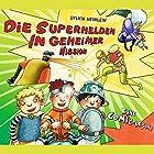 Die Superhelden in geheimer Mission (Die Superhelden 2) Hörbuch von Sylvia Heinlein Gesprochen von: Paul Stommel