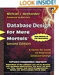 Database Design for Mere Mortals: A H...