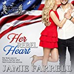Her Rebel Heart: The Officers' Ex-Wives Club, Book 1 | Jamie Farrell