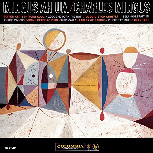 Charles Mingus - Ah Um - Zortam Music